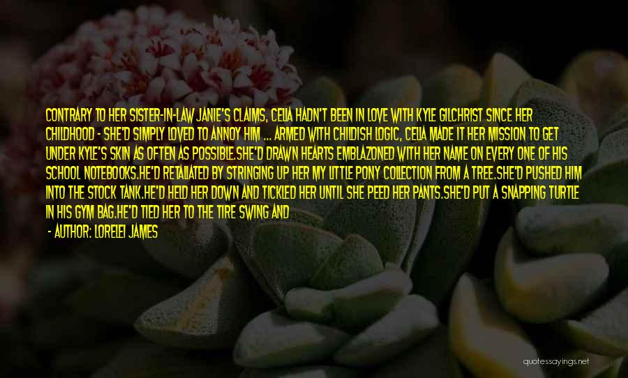 Sister Friends Quotes By Lorelei James