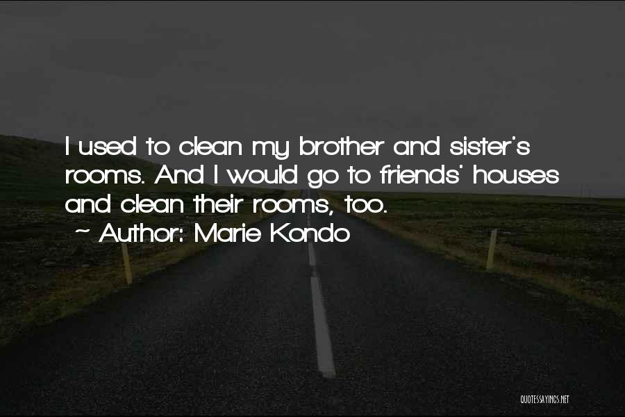 Sister Friends Quotes By Marie Kondo