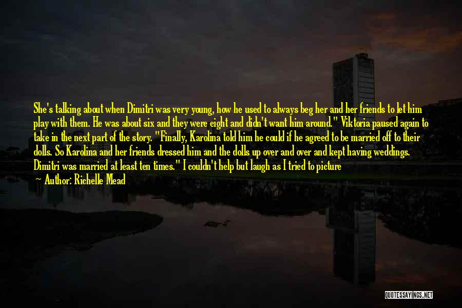 Sister Friends Quotes By Richelle Mead
