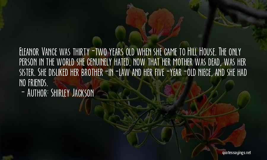 Sister Friends Quotes By Shirley Jackson