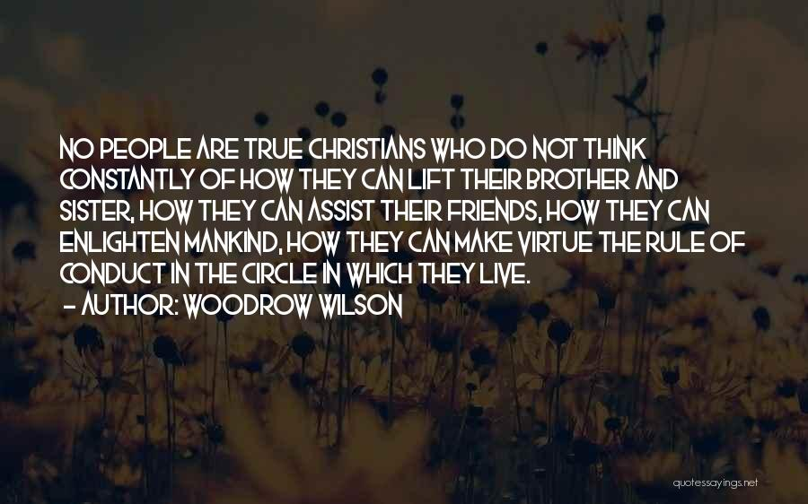 Sister Friends Quotes By Woodrow Wilson