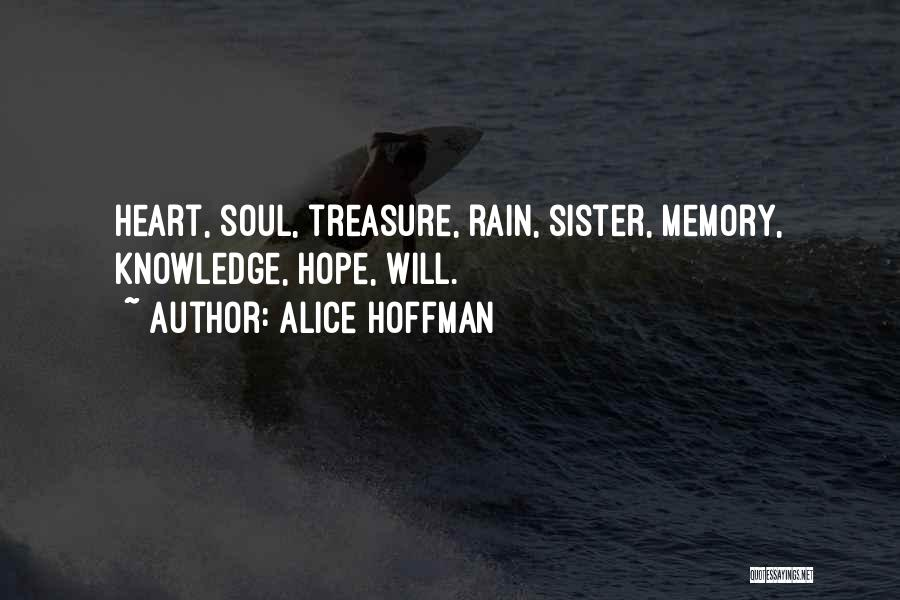 Sister In Memory Of Quotes By Alice Hoffman