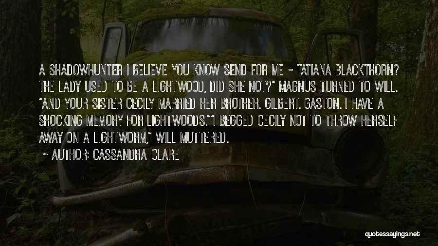 Sister In Memory Of Quotes By Cassandra Clare