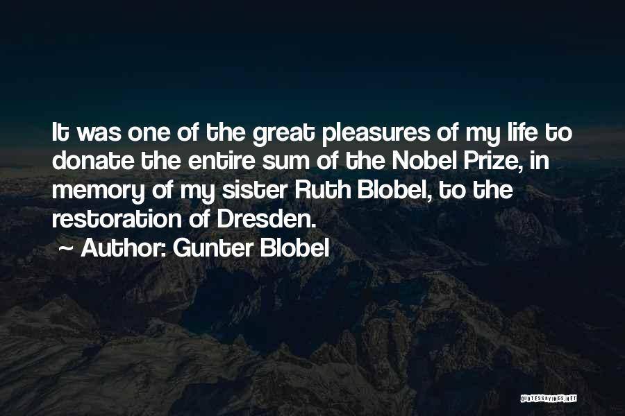 Sister In Memory Of Quotes By Gunter Blobel