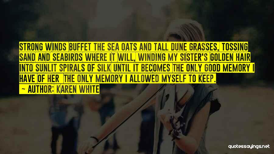 Sister In Memory Of Quotes By Karen White