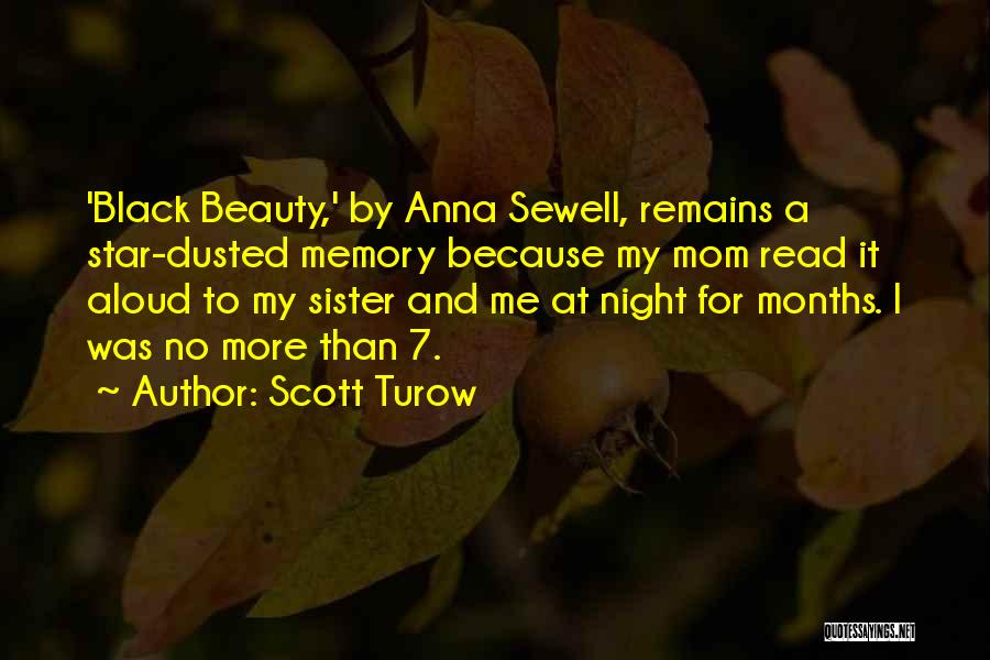 Sister In Memory Of Quotes By Scott Turow