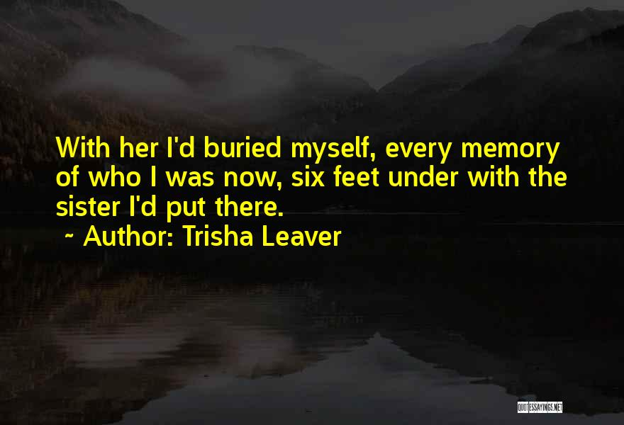 Sister In Memory Of Quotes By Trisha Leaver