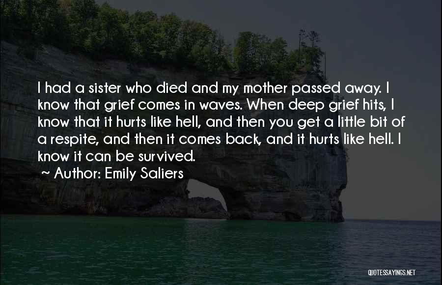 Sister Who Passed Away Quotes By Emily Saliers