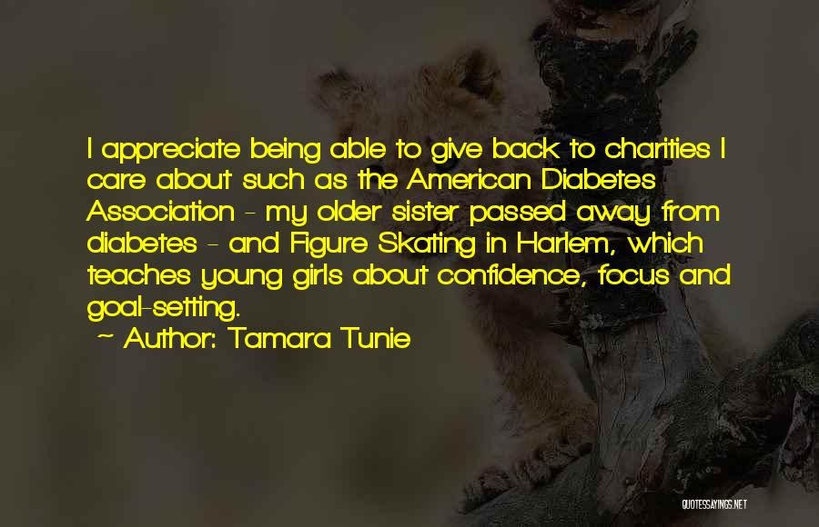 Sister Who Passed Away Quotes By Tamara Tunie
