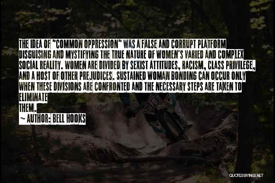 Sisterhood Quotes By Bell Hooks