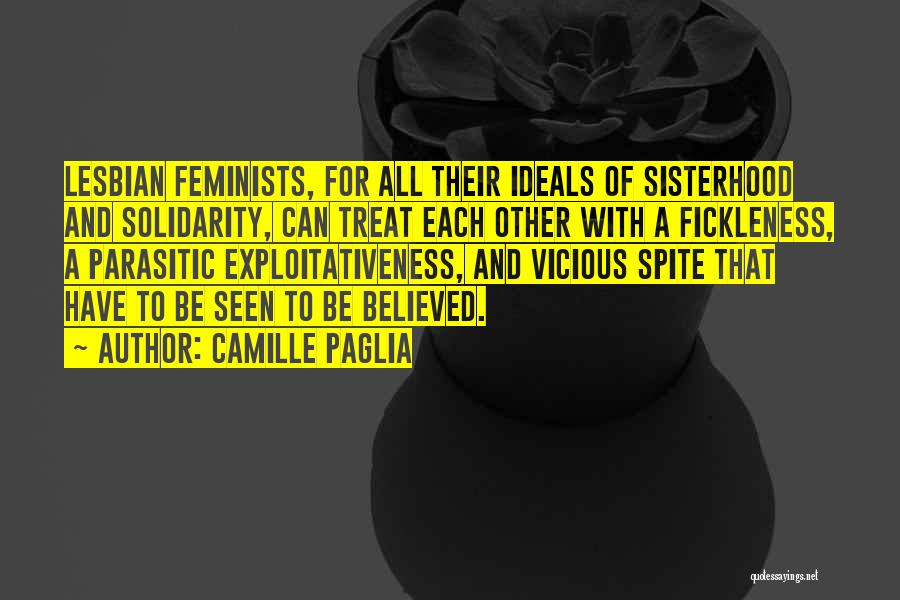 Sisterhood Quotes By Camille Paglia