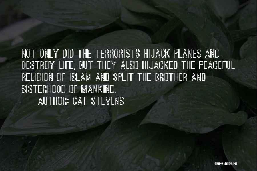 Sisterhood Quotes By Cat Stevens