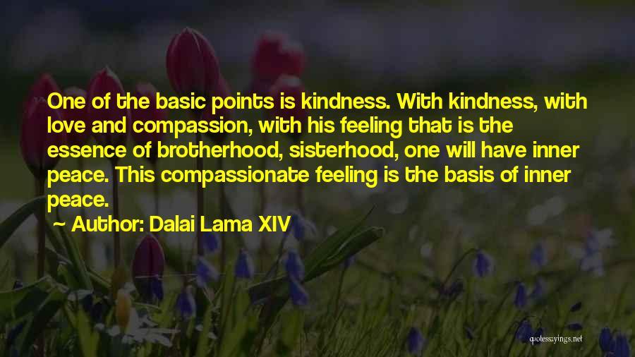 Sisterhood Quotes By Dalai Lama XIV