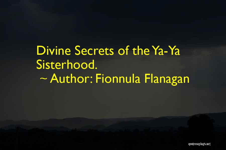 Sisterhood Quotes By Fionnula Flanagan