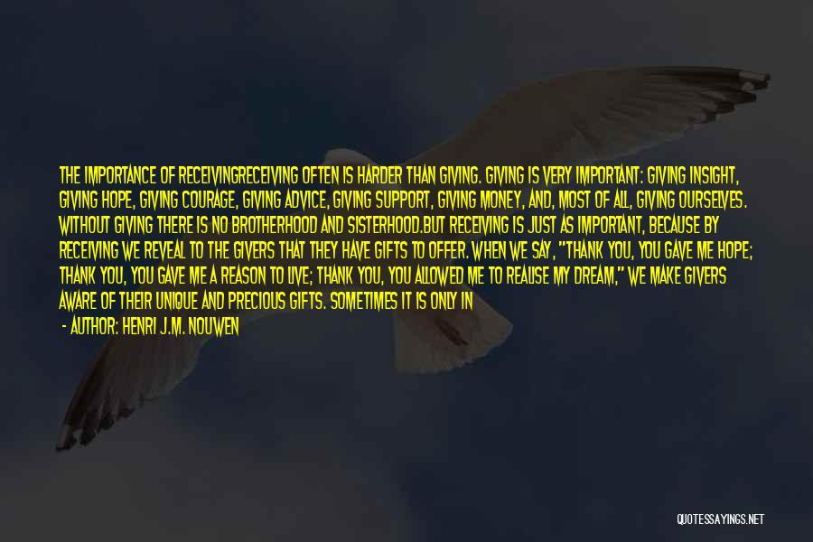 Sisterhood Quotes By Henri J.M. Nouwen
