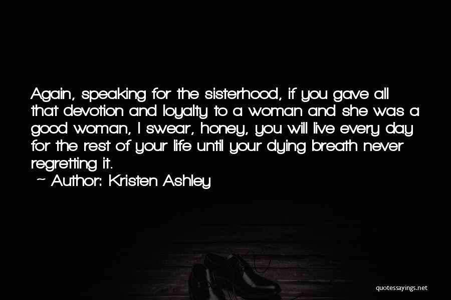 Sisterhood Quotes By Kristen Ashley