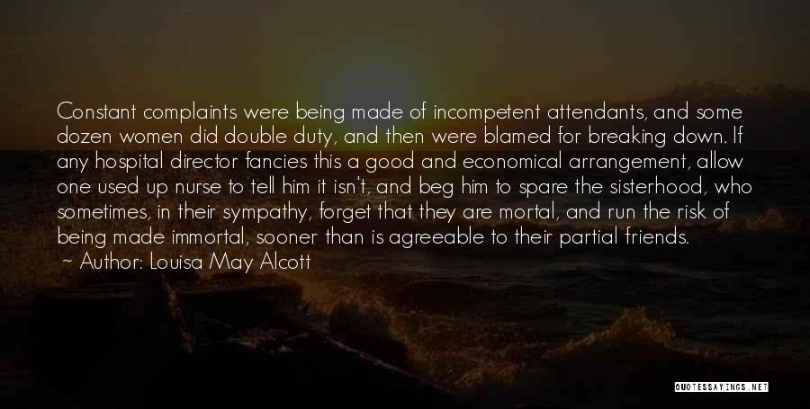 Sisterhood Quotes By Louisa May Alcott