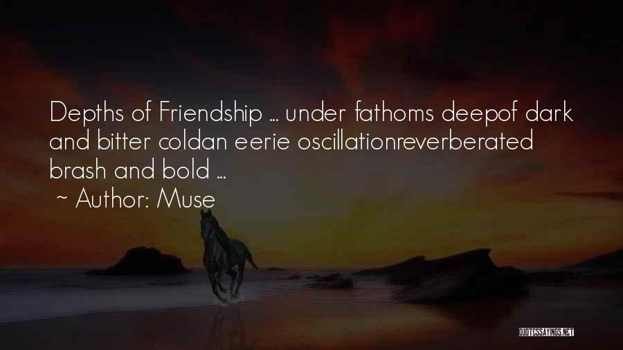 Sisterhood Quotes By Muse