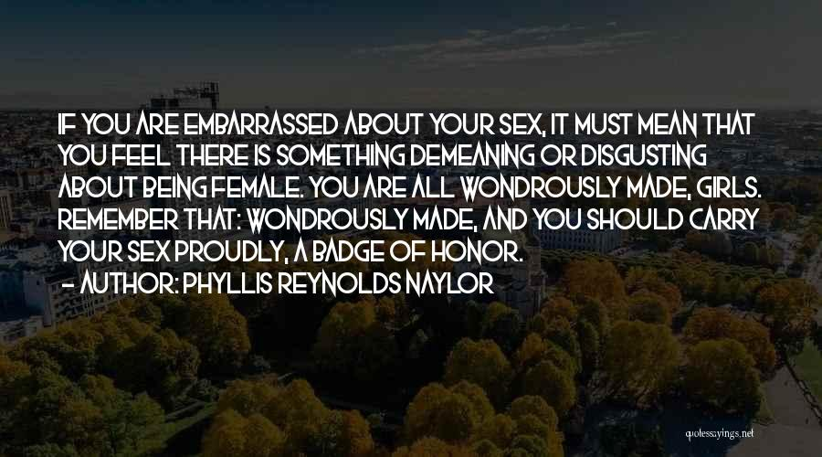 Sisterhood Quotes By Phyllis Reynolds Naylor