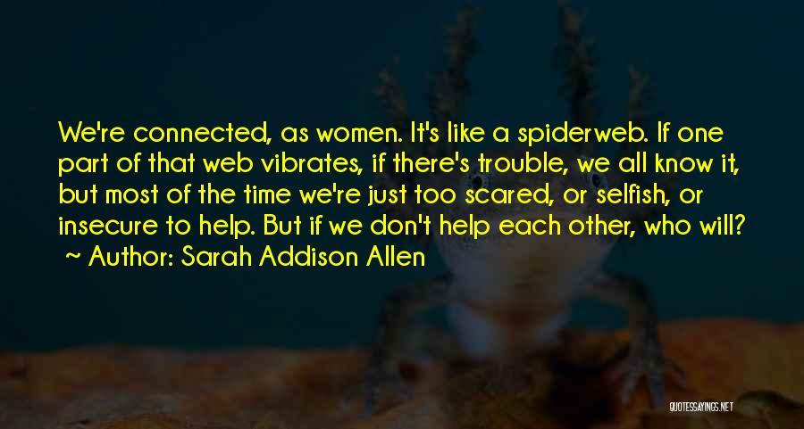 Sisterhood Quotes By Sarah Addison Allen