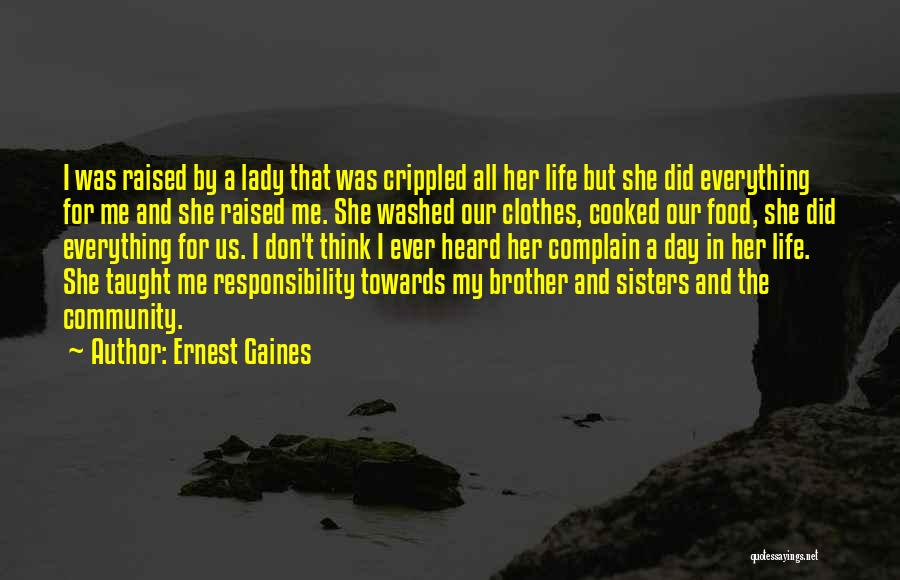 Sisters And Clothes Quotes By Ernest Gaines