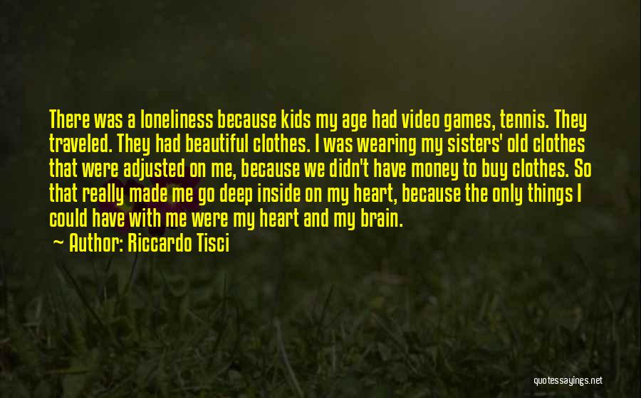 Sisters And Clothes Quotes By Riccardo Tisci
