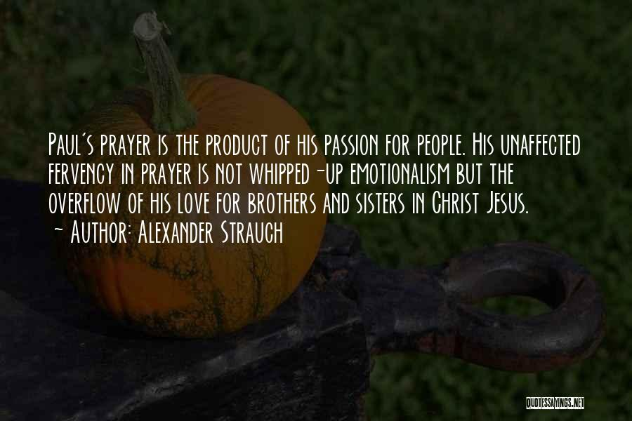 Sisters In Christ Quotes By Alexander Strauch