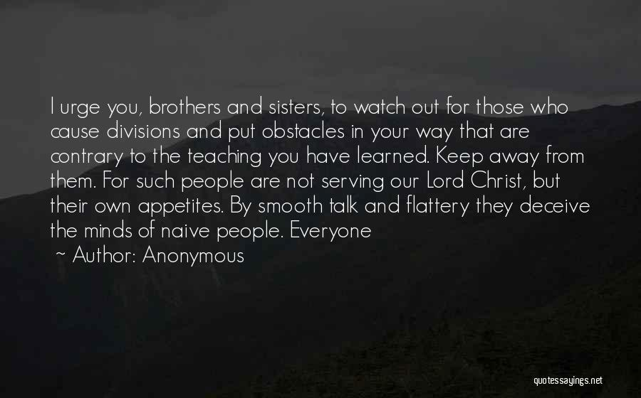 Sisters In Christ Quotes By Anonymous