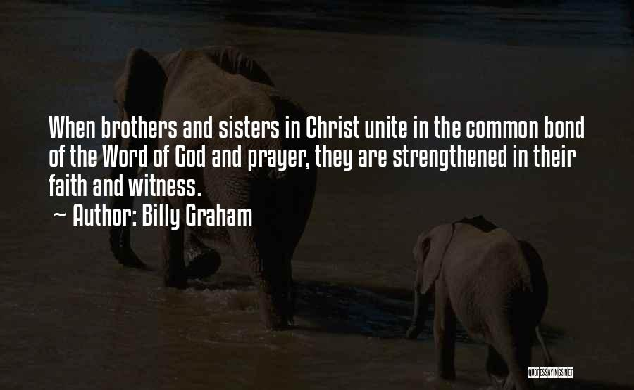 Sisters In Christ Quotes By Billy Graham