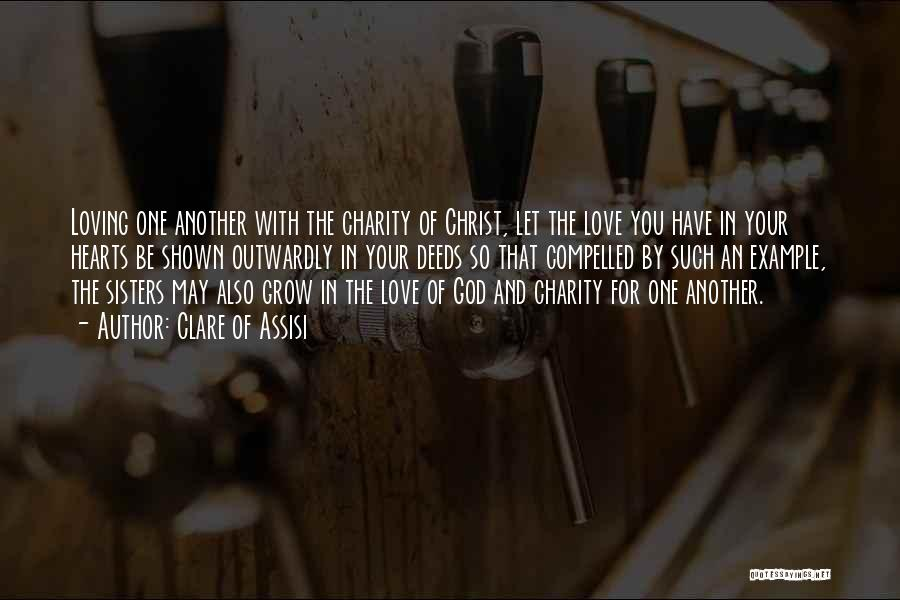 Sisters In Christ Quotes By Clare Of Assisi