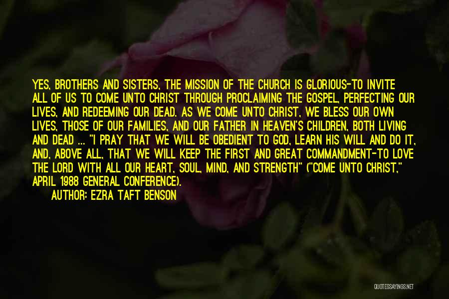 Sisters In Christ Quotes By Ezra Taft Benson