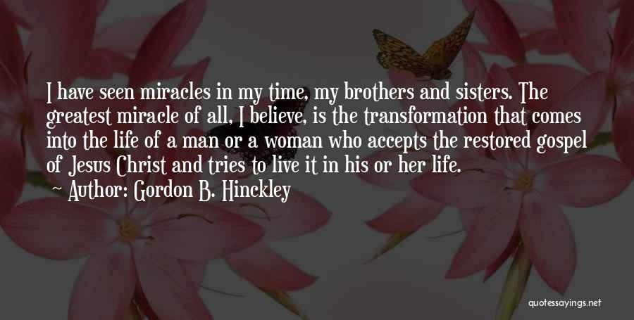 Sisters In Christ Quotes By Gordon B. Hinckley