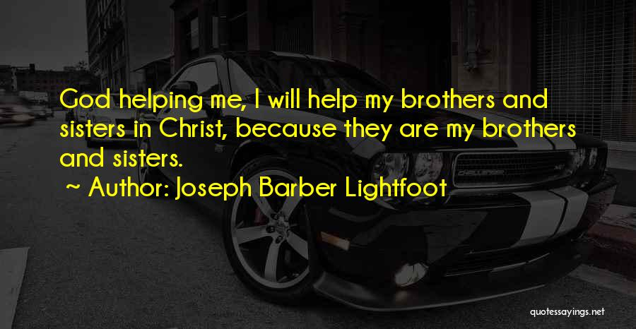 Sisters In Christ Quotes By Joseph Barber Lightfoot