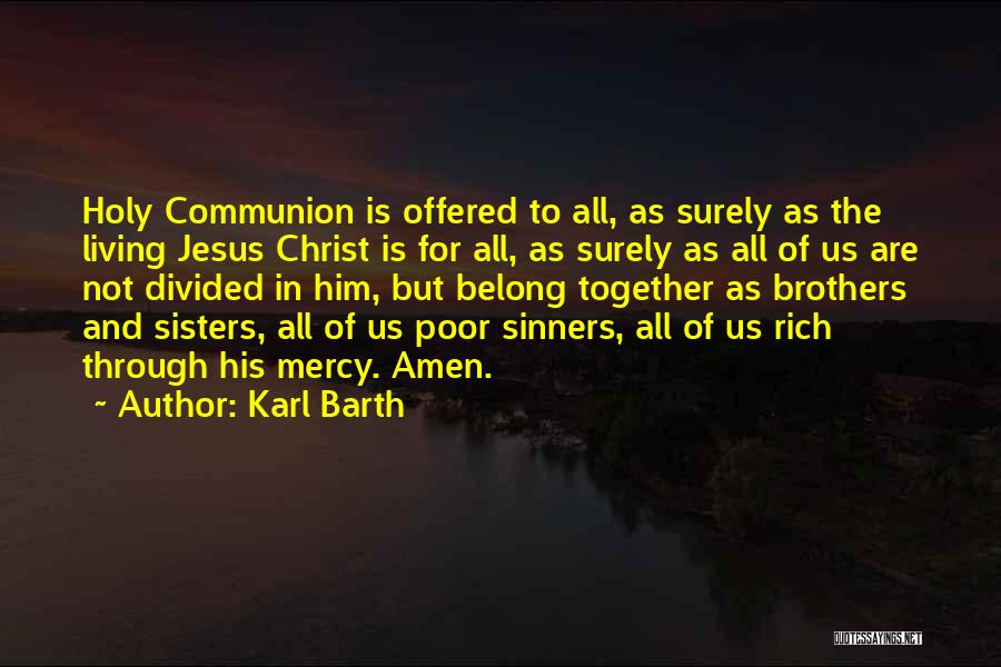 Sisters In Christ Quotes By Karl Barth