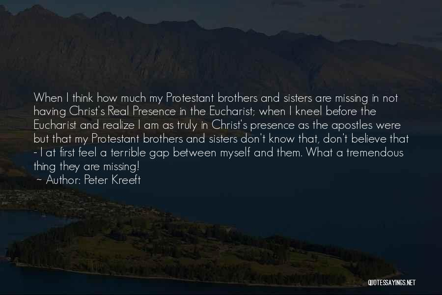 Sisters In Christ Quotes By Peter Kreeft