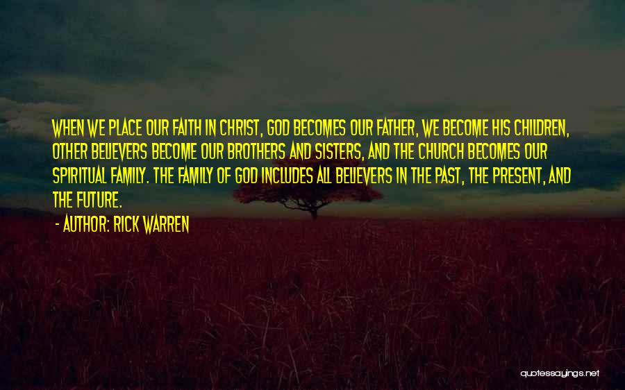 Sisters In Christ Quotes By Rick Warren