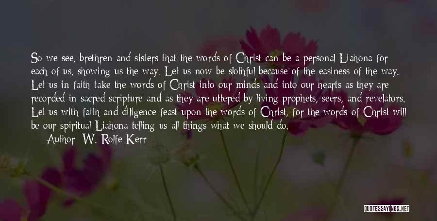 Sisters In Christ Quotes By W. Rolfe Kerr
