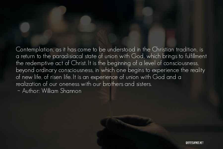 Sisters In Christ Quotes By William Shannon