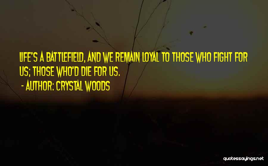 Sisters May Fight Quotes By Crystal Woods