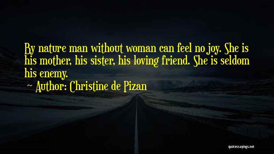 Sisters Relationships Quotes By Christine De Pizan