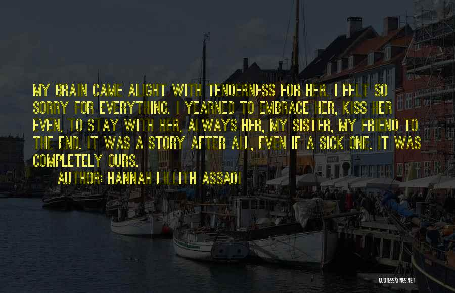 Sisters Relationships Quotes By Hannah Lillith Assadi