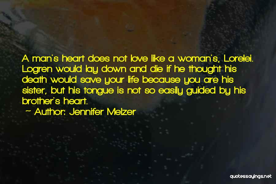 Sisters Relationships Quotes By Jennifer Melzer