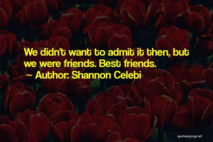 Sisters Relationships Quotes By Shannon Celebi
