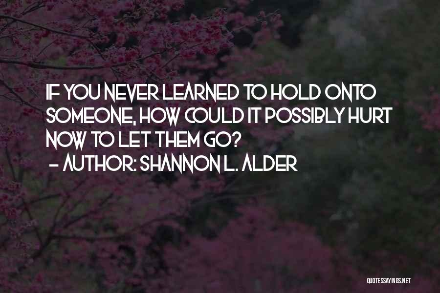 Sisters Relationships Quotes By Shannon L. Alder