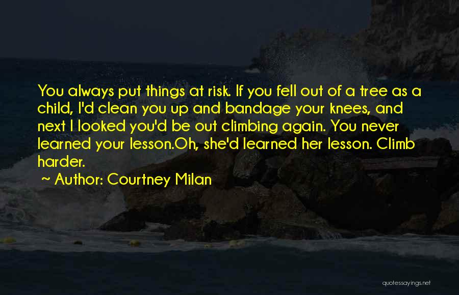 Sisters You Never Had Quotes By Courtney Milan