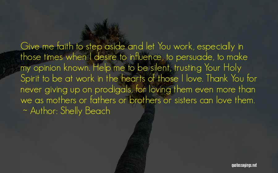 Sisters You Never Had Quotes By Shelly Beach
