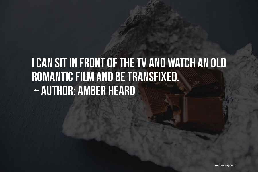 Sit And Watch Quotes By Amber Heard