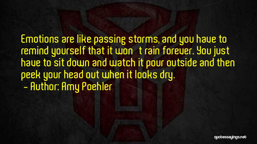 Sit And Watch Quotes By Amy Poehler