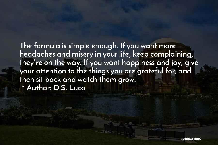 Sit And Watch Quotes By D.S. Luca