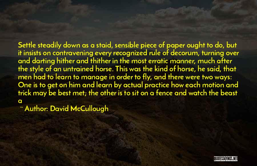 Sit And Watch Quotes By David McCullough